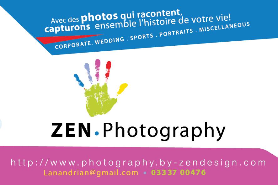 ZEN.Photography est une équipe de photographes généralistes professionnels basée à Antananarivo, Madagascar. Notre objectif est de capturer avec soin l'histoire de votre vie en photos. Sachant que chaque phase de la vie est précieuse, nous avons décidé d'accompagner chaque individu, chaque famille afin d'immortaliser leurs joies et larmes en photos en guise de souvenirs pour un futur voyage dans le temps.  La vie rassemble tous les faits de l'existence d'une personne pendant son séjour sur cette terre, que ce soit dans un cadre personnel tel que la naissance, le baptême, le mariage, le sport, le spectacle… ; ou dans un cadre professionnel comme le ravitaillement de la banque d'images d'une société ou institution, la mise en valeur des produits pour de la publicité, un catalogue ou tout autre support.
